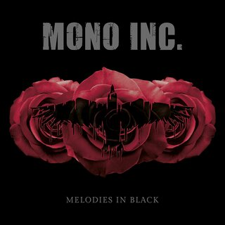 MONO INC. - Melodies In Black 2CD