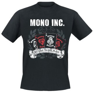 T-Shirt MONO INC. Risk It All S
