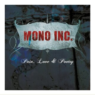 MONO INC. - Pain, Love & Poetry (Collectors Cut) (CD im Digipak)